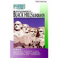 Insiders' Guide to South Dakota's Black Hills & Badlands
