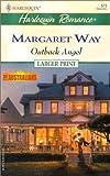 Outback Angel, Margaret Way, 0373159730