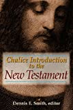 Chalice Introduction to the New Testament, , 082720485X