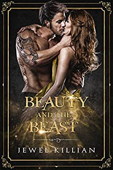 Beauty and the Beast (Once Upon A Happy Ever After Book 2) by [Killian, Jewel]