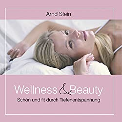 Wellness und Beauty (Tiefenentspannung)