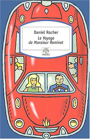 Le voyage de monsieur raminet n°194 - ROCHER, Daniel