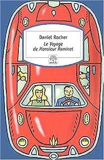 Le Voyage de Monsieur Raminet par Rocher