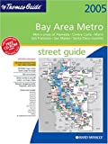 Thomas Guide 2005 Bay Area Metro: Street Guide and Directory (Metro Bay Area Street Guide)