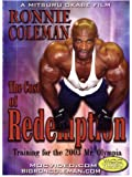 Ronnie Coleman: The Cost of Redemption
