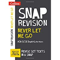 Never Let Me Go: AQA GCSE 9-1 English Literature Text Guide (Collins Snap Revision)