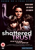Shattered Trust [1993] [DVD]