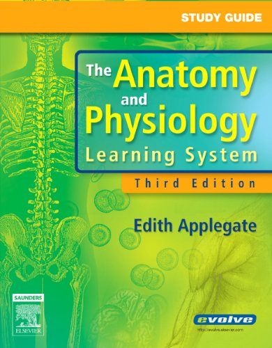 Study Guide for The Anatomy and Physiology Learning System, 3e
