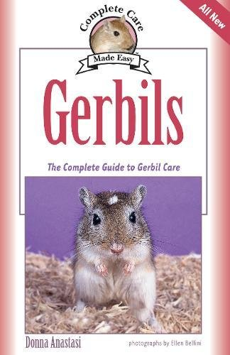 Gerbils: The Complete Guide to Gerbil Care (Complete Care Made - Care Gerbil