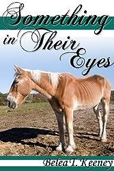 Something in Their Eyes