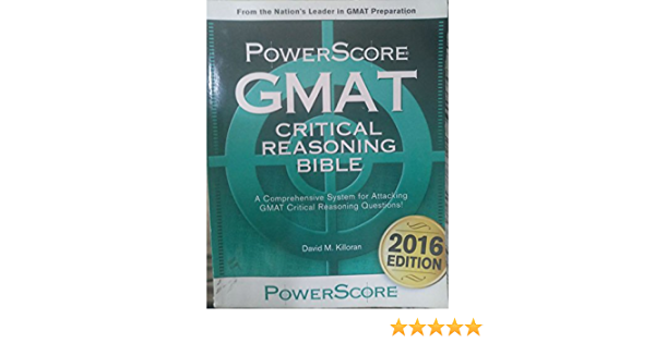 Gmat Critical Reasoning Bible A Comprehensive System For Attacking The Gmat Critical Reasoning Questions Killoran David M 9781223096971 Amazon Com Books