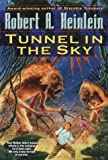 Tunnel in the Sky, Robert A. Heinlein, 0345466233