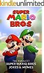 Super Mario Bros: The Funniest Super...