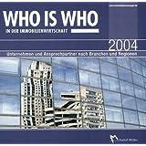 Who is Who in der Immobilienwirtschaft 2004, 1 CD-ROM und Buch Unternehmen und Ansprechpartner nach Branchen und Regionen. CD-ROM für Windows 95/98/2000/Me/NT/XP