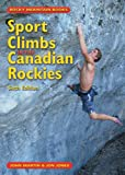 Sports Climbs in the Canadian Rockies, Jon Jones and John Martin, 1894765672