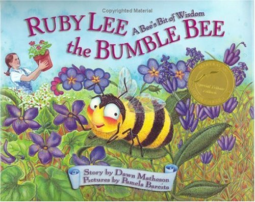 Ruby Lee the Bumble Bee: A Bee's Bit of Judiciousness, Special Tribute Edition