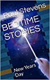 BEDTIME STORIES: New Years Day