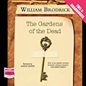 The Gardens of the Dead: Father Anselm Series, Book 2 | William Brodrick