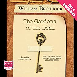 The Gardens of the Dead: Father Anselm Series, Book 2