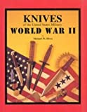 img - for Knives of the United States military: World War II book / textbook / text book