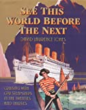 See This World Before the Next, David Laurence Jones, 1894856341