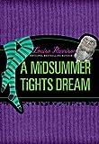 A Midsummer Tights Dream, Louise Rennison, 006179936X