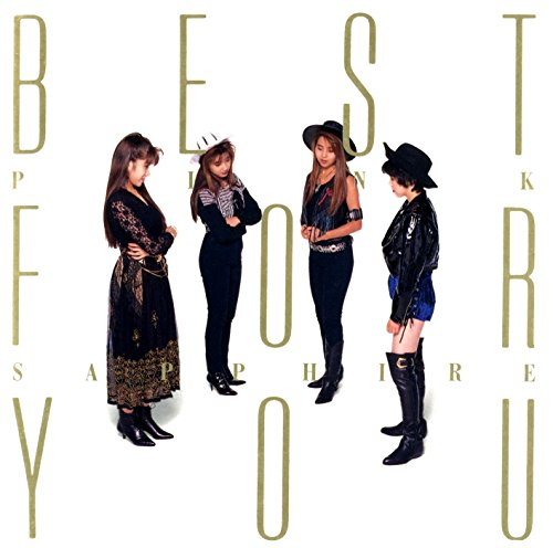 (PINK SAPPHIRE/BEST FOR YOU~Single collection )