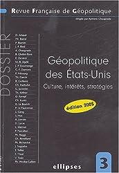 Revue française de géopolitique, N° 3 : Géopolitique des Etats-Unis : Culture, intérêts, stratégies
