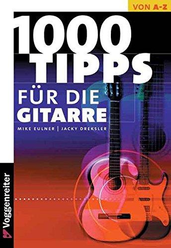 Tausend Tips für die Gitarre
