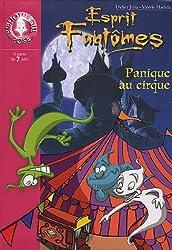 Esprit Fantômes, Tome 5 : Panique au cirque