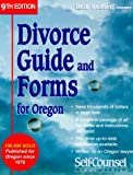 Divorce Guide and Forms for Oregon (Divorce Guide to Oregon)