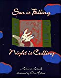 Sun Is Falling, Night Is Calling, Laura Leuck, 067186940X