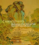 Crosscurrents, Amy G. Poster and Richard Barnhart, 0810963868