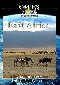 Cosmos Global Documentaries  EAST AFRICA Kenya, Tanzania