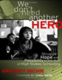 We Don't Need Another Hero, Greg Michie and Gregory Michie, 0807753505