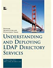 Understanding and Deploying Ldap Directory Services (Macmillan Network Architecture and Development Series)