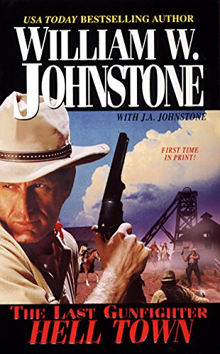 Hell Town (The Last Gunfighter Book 16)