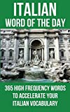 Italian Word of the Day%3A 365 High Freq