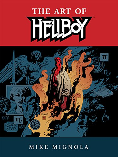 Hellboy: The Art of Hellboy -