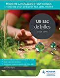 Modern Languages Study Guides: Un sac de billes: Literature Study Guide for AS/A-level French (Film and literature guides)