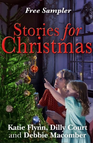 Stories for Christmas: Free heart-warming festive tasters from three bestselling authors (English Edition)
