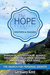 The Hope Handbook for Mentors and Coaches: The Search for Personal Growth