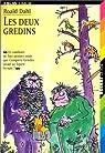 Les Deux Gredins (livre et cassette) par Dahl