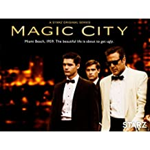 Magic City Season 1