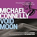 Void Moon Audiobook by Michael Connelly Narrated by L.G. Ganser