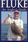 Fluke: An Angler's Guide
