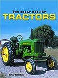 The Great Book of Tractors, Peter Henshaw, 1592233058