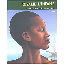 ROSALIE L INFAME