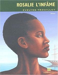 vignette de 'Rosalie l'infâme (Évelyne Trouillot)'