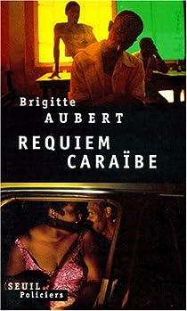 Requiem Caraibe par Aubert